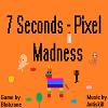 7-Seconds-Pixel-Madness