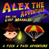 Alex the Adventurer (and the lost marble