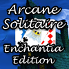 Arcane Solitaire - Enchantia Edition