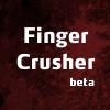 Finger Crusher