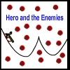 Hero and The Enemies