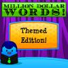 Million Dollar Words
