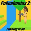 Pukahontas 2: Pukeing in 3D