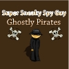 Super Sneaky Spy Guy 17 - Ghostly Pirate