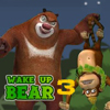 WAKE UP BEAR 3