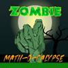 Zombie Math-O-Calypse